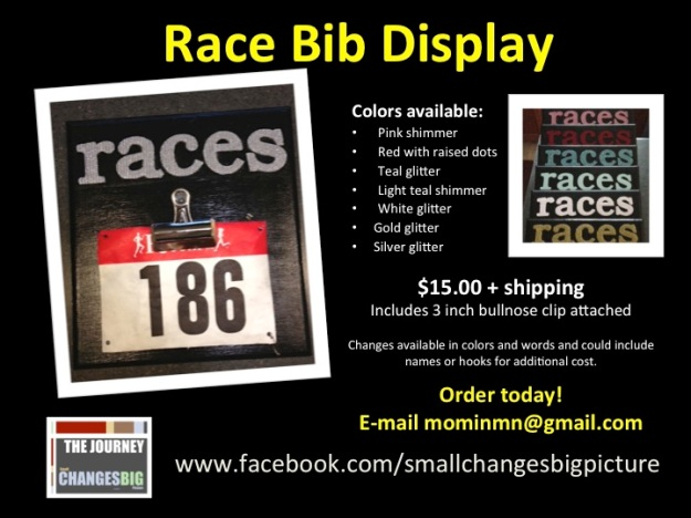 Race Bib Display signs from www.smallchangesbigpicture.wordpress.com