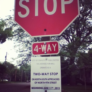 Why, yes, I was the crazy lady taking a picture of the stop sign.