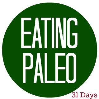 Eating Paleo 31 Days