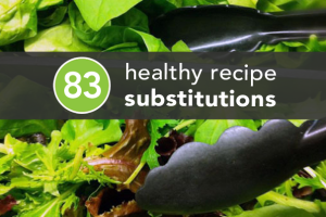 83HealthyRecipeSubstitutions