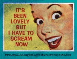 Stress-Its-been-lovely-scream.jpg